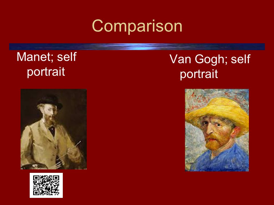 Comparison Manet; self portrait Van Gogh; self portrait