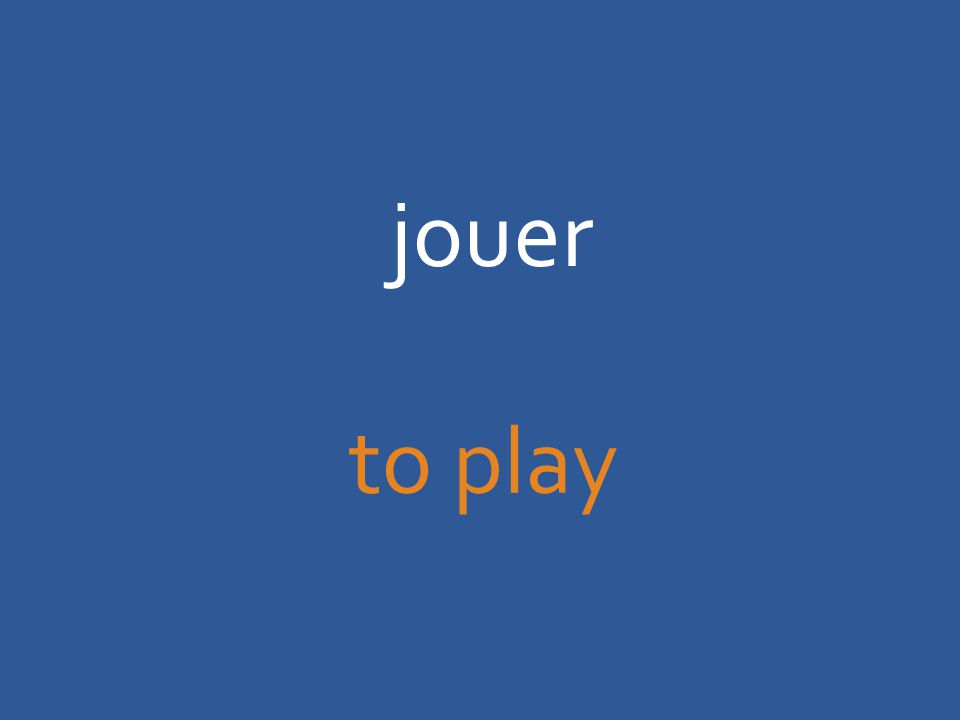 jouer to play