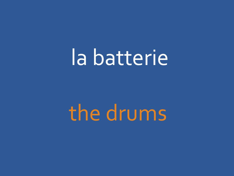 la batterie the drums