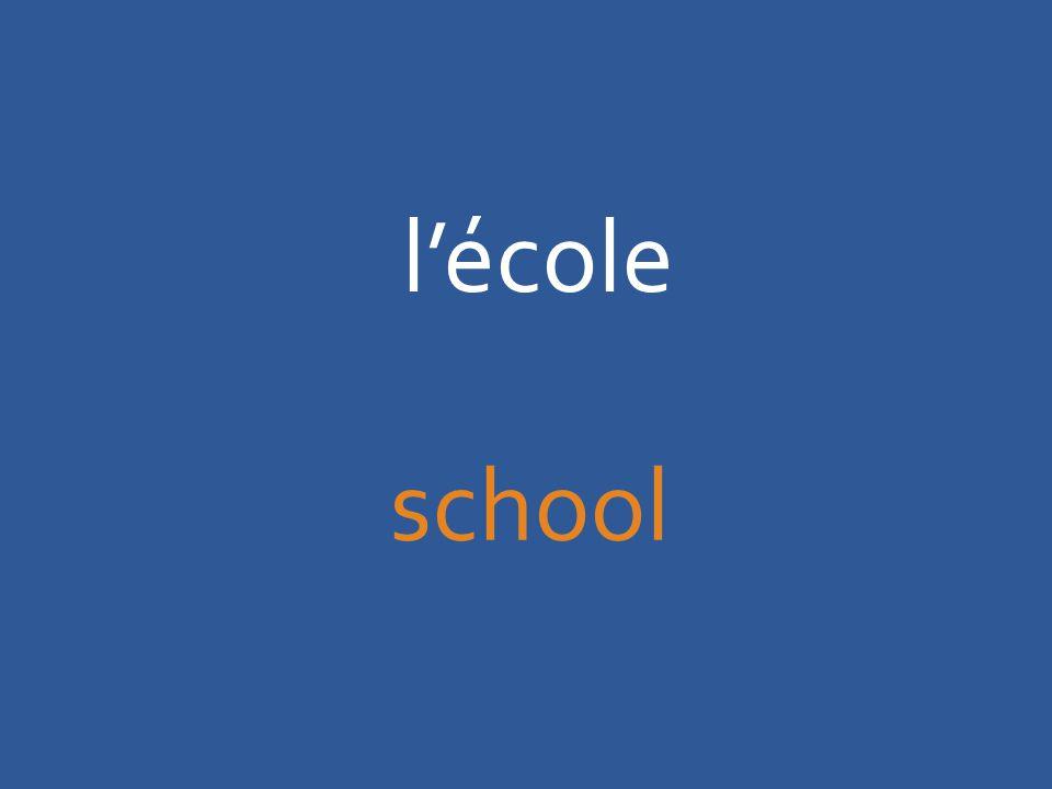 l'école school