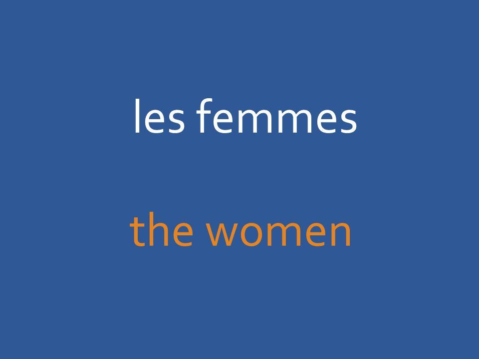 les femmes the women