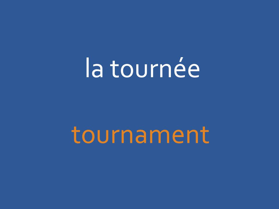 la tournée tournament