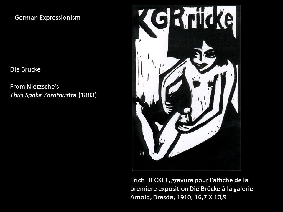 Erich HECKEL, gravure pour l affiche de la première exposition Die Brücke à la galerie Arnold, Dresde, 1910, 16,7 X 10,9 Die Brucke From Nietzsche's Thus Spake Zarathustra (1883) German Expressionism