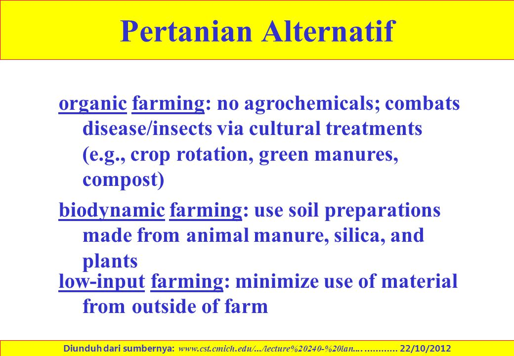 organic farming: no agrochemicals; combats disease/insects via cultural treatments (e.g., crop rotation, green manures, compost) biodynamic farming: u