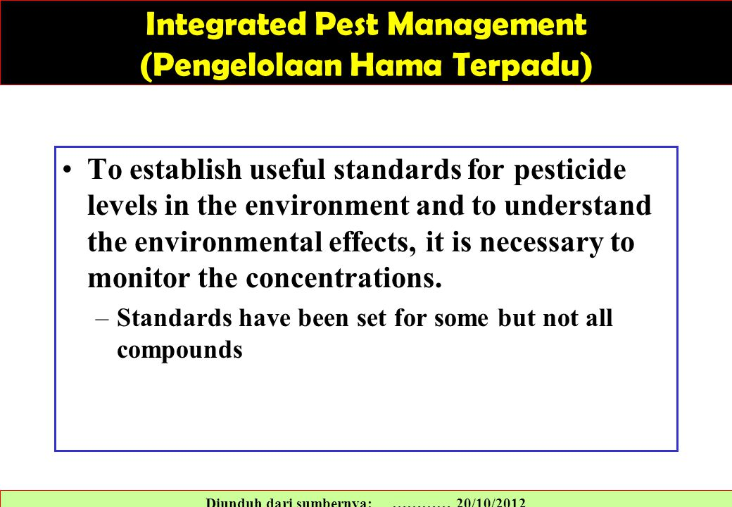 To establish useful standards for pesticide levels in the environment and to understand the environmental effects, it is necessary to monitor the conc