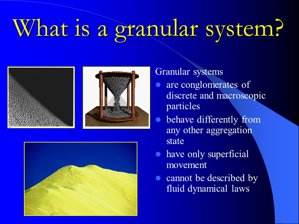 What is a granular system.
