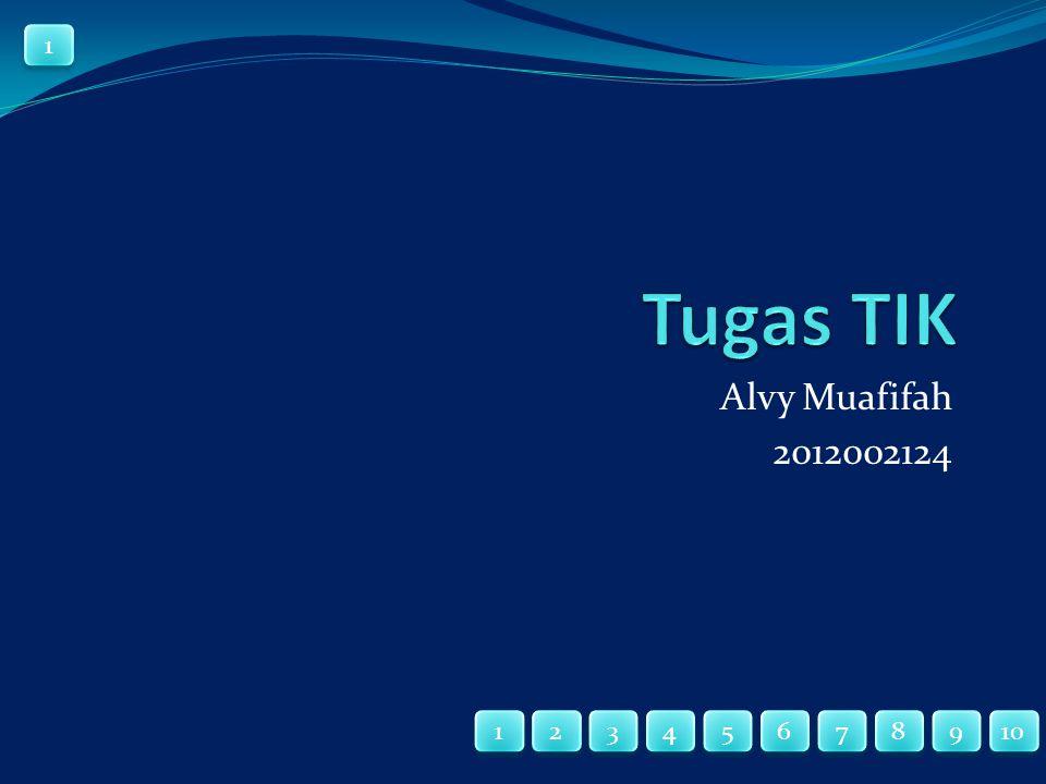 Alvy Muafifah 2012002124 1 1 4 4 1 1 2 2 3 3 10 9 9 8 8 7 7 6 6 5 5