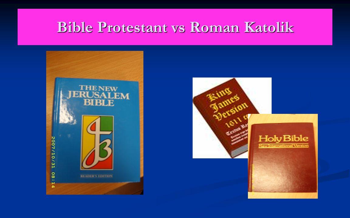 Bible Protestant vs Roman Katolik