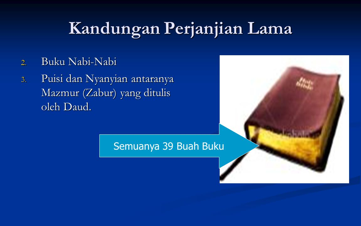 Kandungan Perjanjian Lama 2. Buku Nabi-Nabi 3.