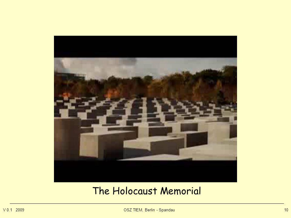 V 0.1 2009OSZ TIEM, Berlin - Spandau10 The Holocaust Memorial
