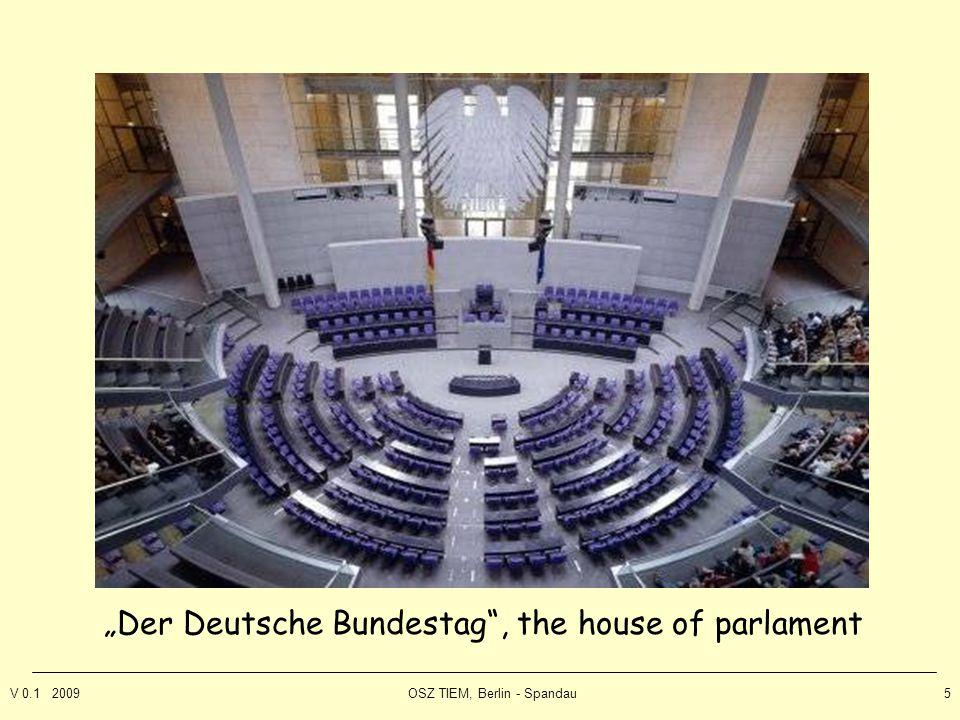 """V 0.1 2009OSZ TIEM, Berlin - Spandau5 """"Der Deutsche Bundestag , the house of parlament"""