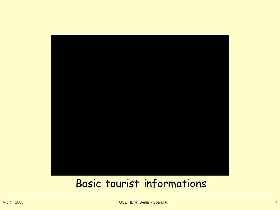 V 0.1 2009OSZ TIEM, Berlin - Spandau7 Basic tourist informations