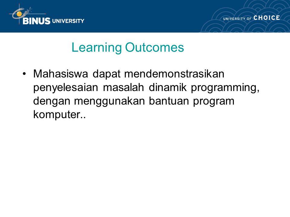 Solusi DP Menggunakan Software Pertemuan 24 : (Off Class) Mata kuliah:K0164-Pemrograman Matematika Tahun:2008