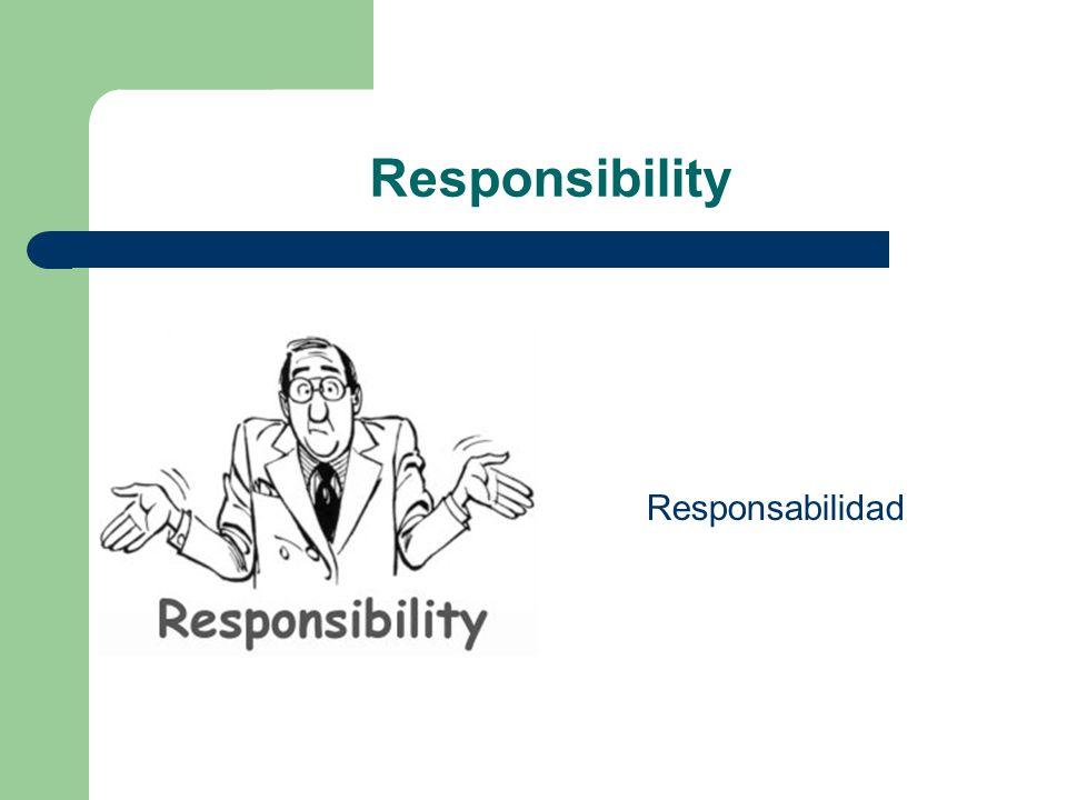 Responsibility Responsabilidad