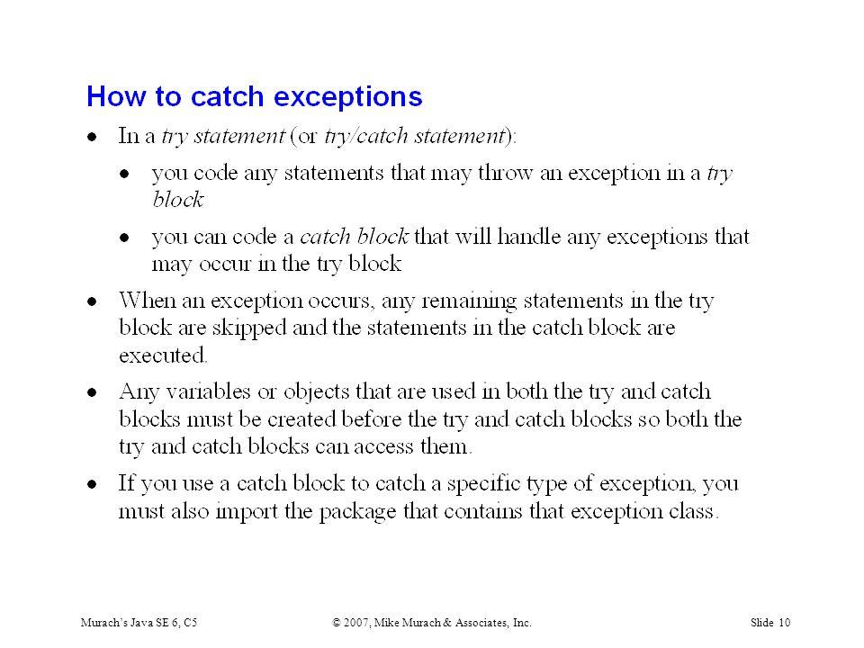 Murach's Java SE 6, C5© 2007, Mike Murach & Associates, Inc.Slide 10