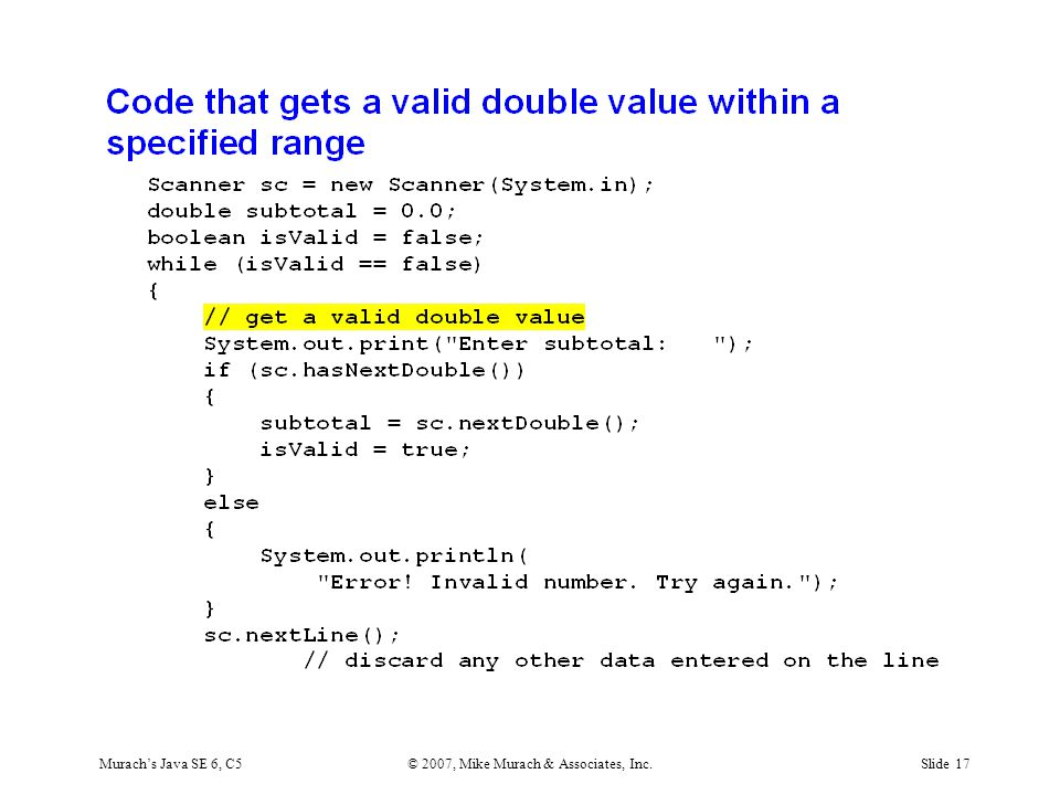 Murach's Java SE 6, C5© 2007, Mike Murach & Associates, Inc.Slide 17