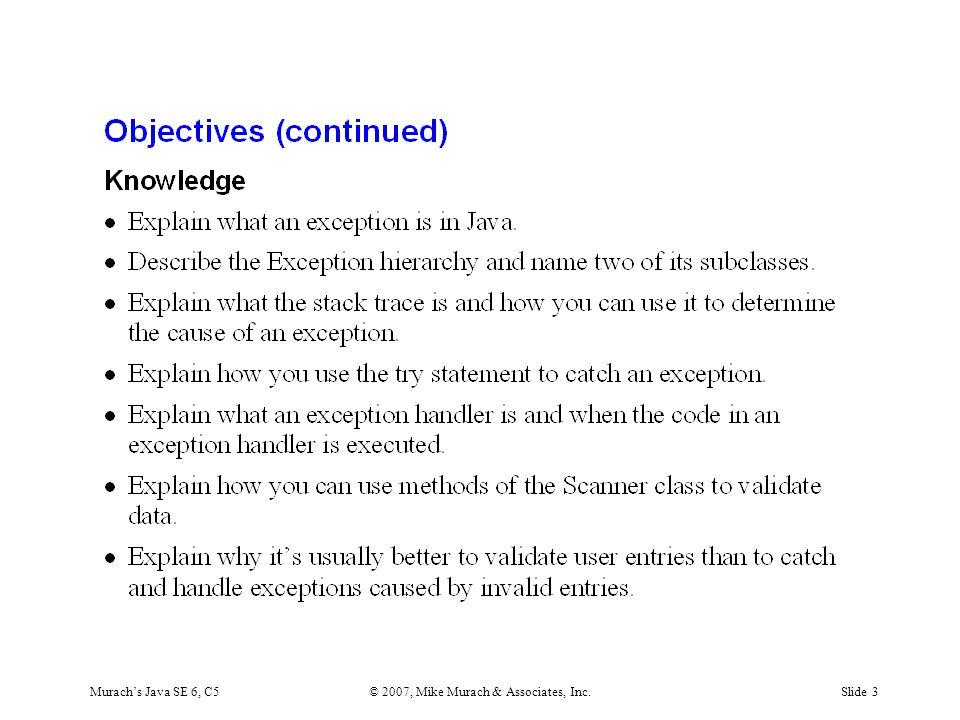 Murach's Java SE 6, C5© 2007, Mike Murach & Associates, Inc.Slide 3