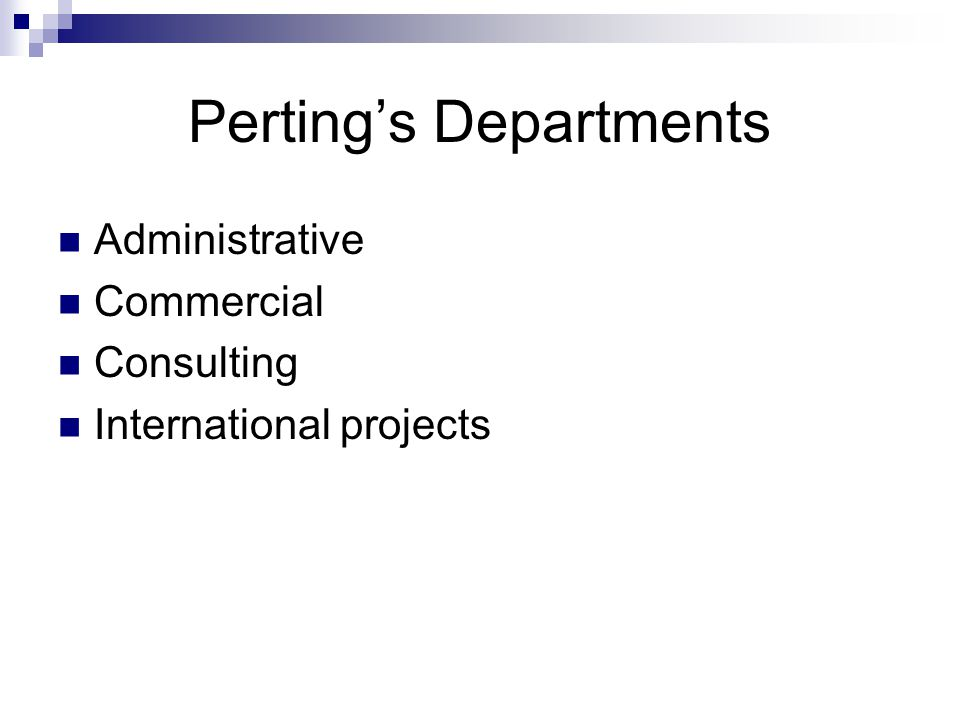 Perting's Departments Administrative Commercial Consulting International projects