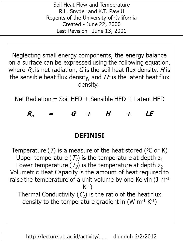 Soil Heat Flow and Temperature R.L. Snyder and K.T.