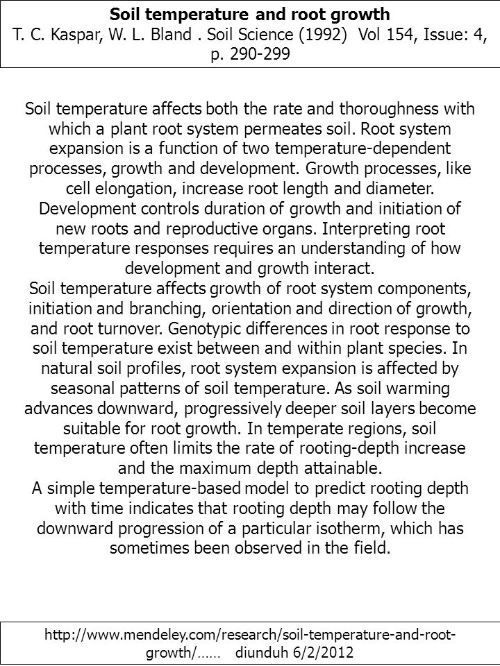 Soil temperature and root growth T. C. Kaspar, W.
