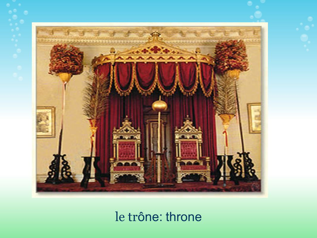 le tr ône: throne