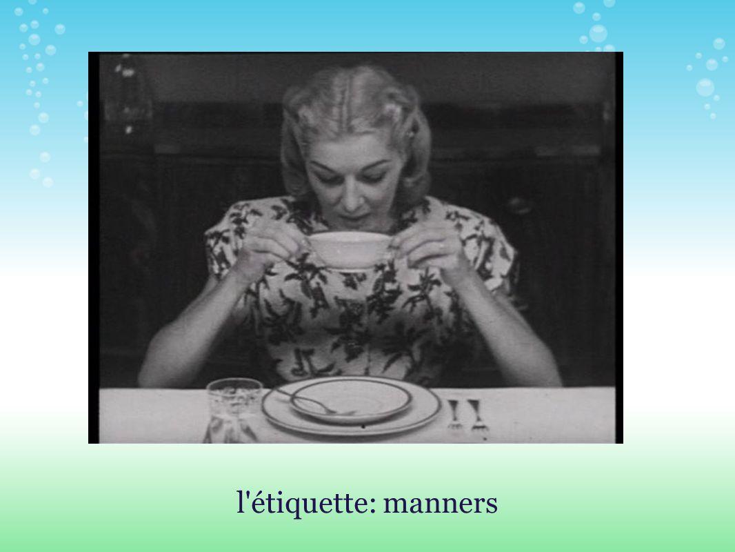 l étiquette: manners