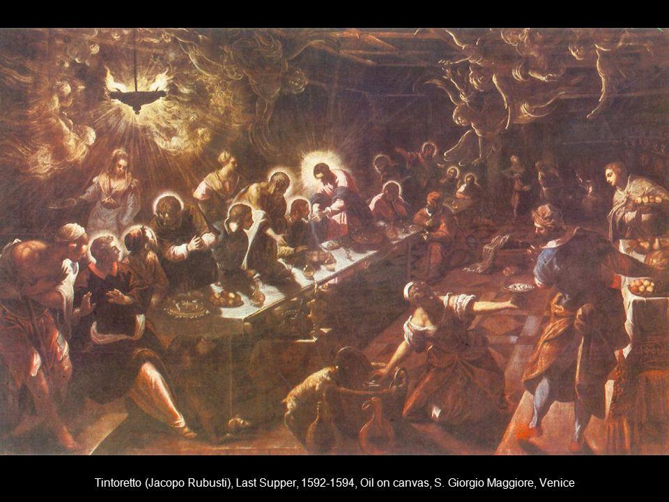 Tintoretto (Jacopo Rubusti), Last Supper, 1592-1594, Oil on canvas, S. Giorgio Maggiore, Venice