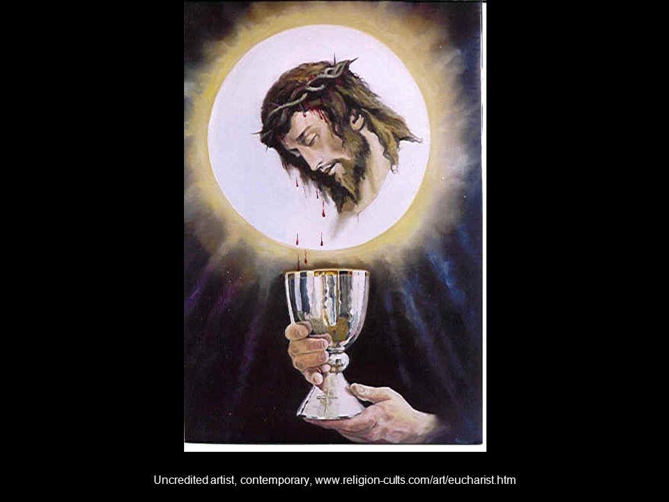 Uncredited artist, contemporary, www.religion-cults.com/art/eucharist.htm