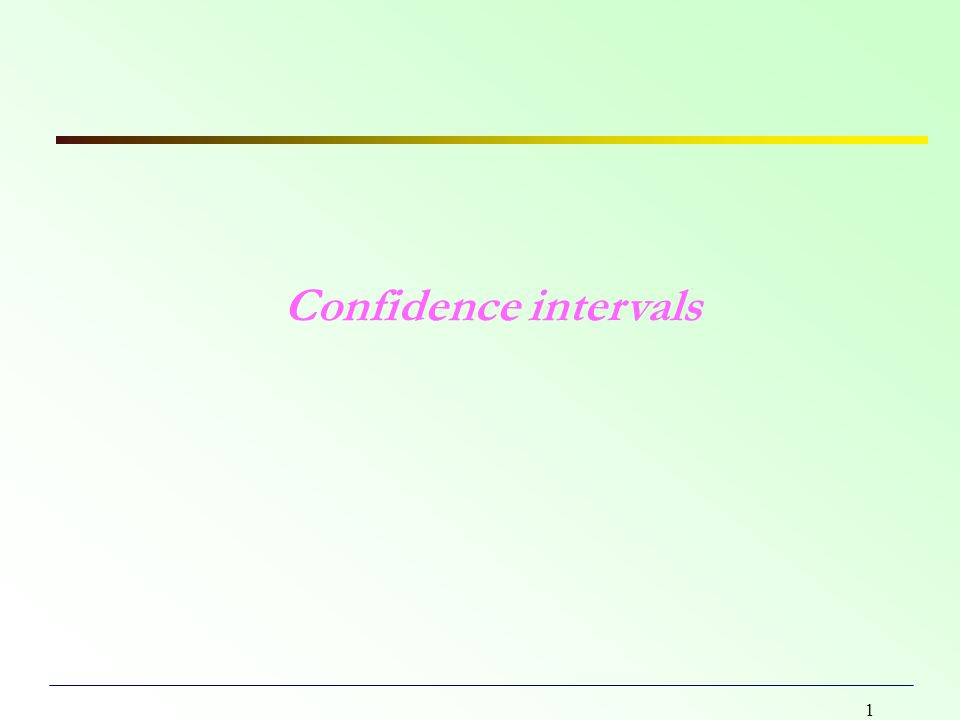 1 Confidence intervals