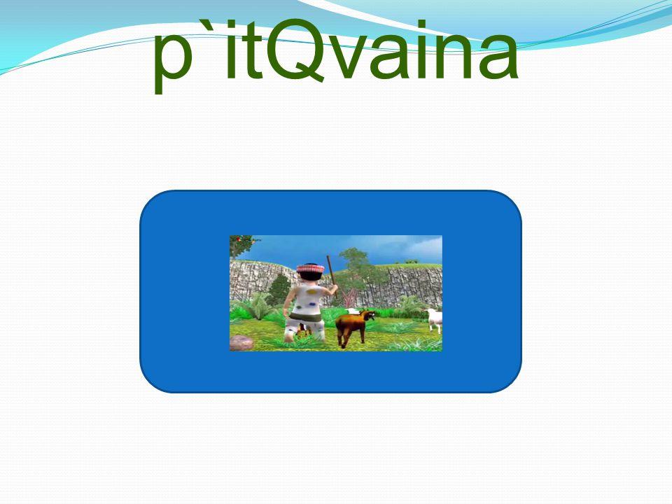 p`itQvaina
