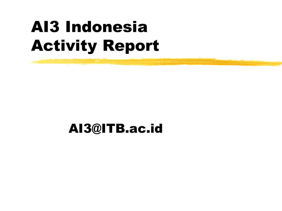 AI3 Indonesia Activity Report AI3@ITB.ac.id