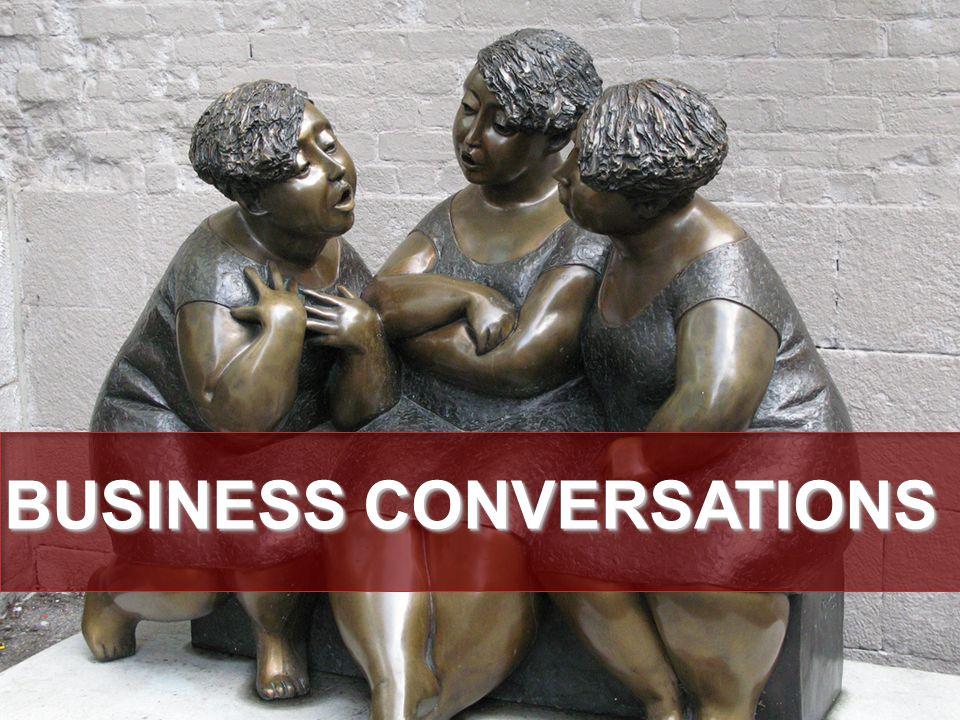 BUSINESS CONVERSATIONS