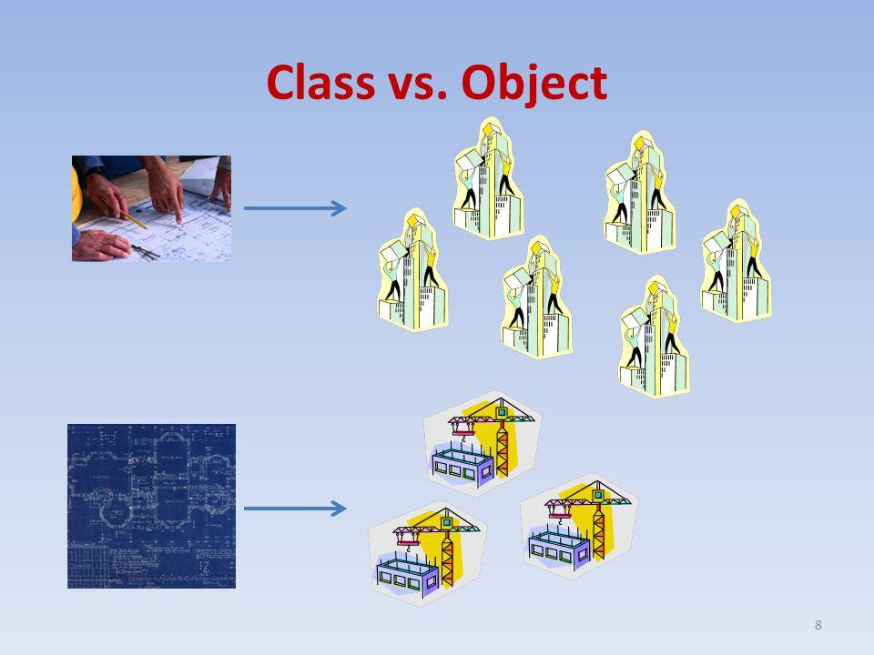 Class vs. Object 8