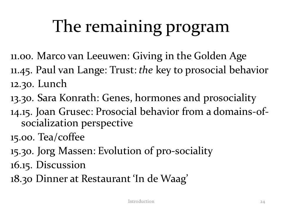 The remaining program 11.00. Marco van Leeuwen: Giving in the Golden Age 11.45.