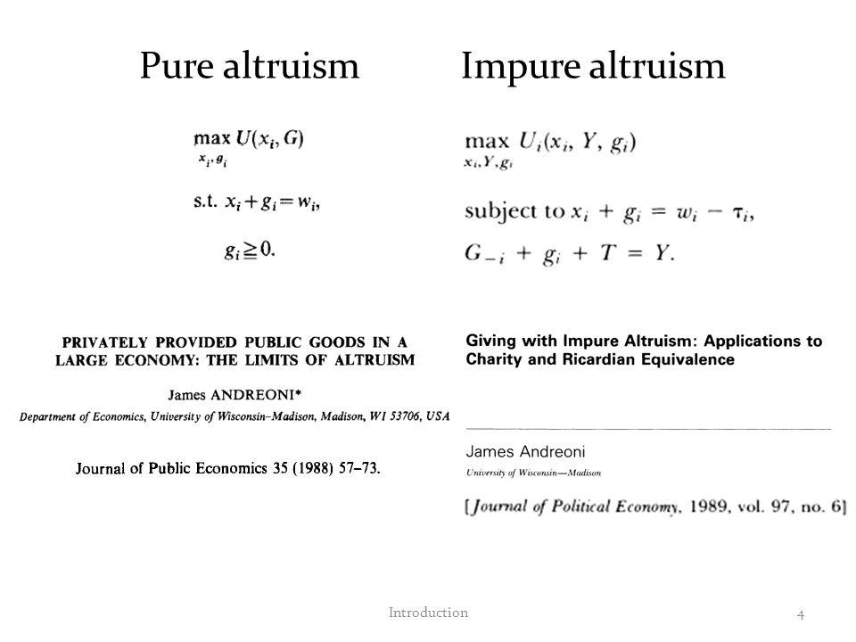 4 Pure altruismImpure altruism