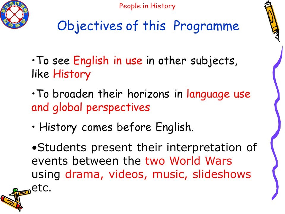 People in History The project is part of the English Across the Curriculum Programme of Pooi To Middle School.