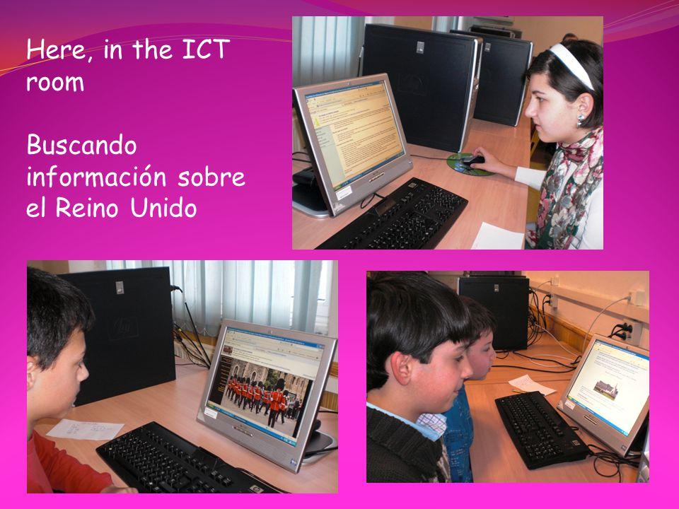 Here, in the ICT room Buscando información sobre el Reino Unido