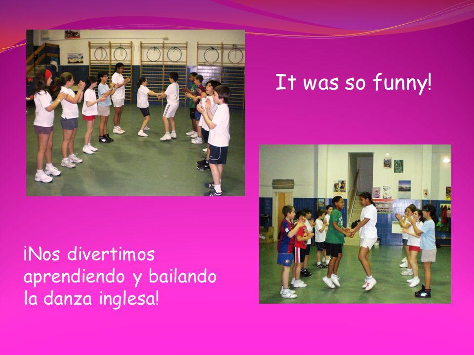 It was so funny! ¡Nos divertimos aprendiendo y bailando la danza inglesa!