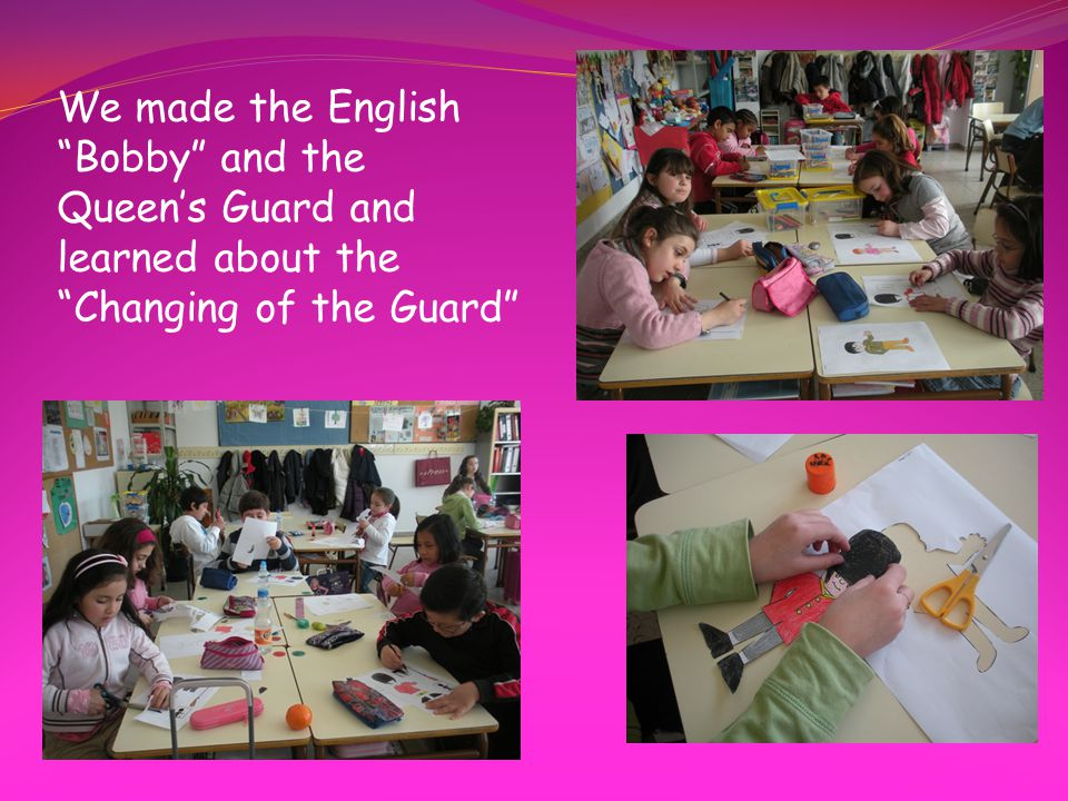 We made the English Bobby and the Queen's Guard and learned about the Changing of the Guard