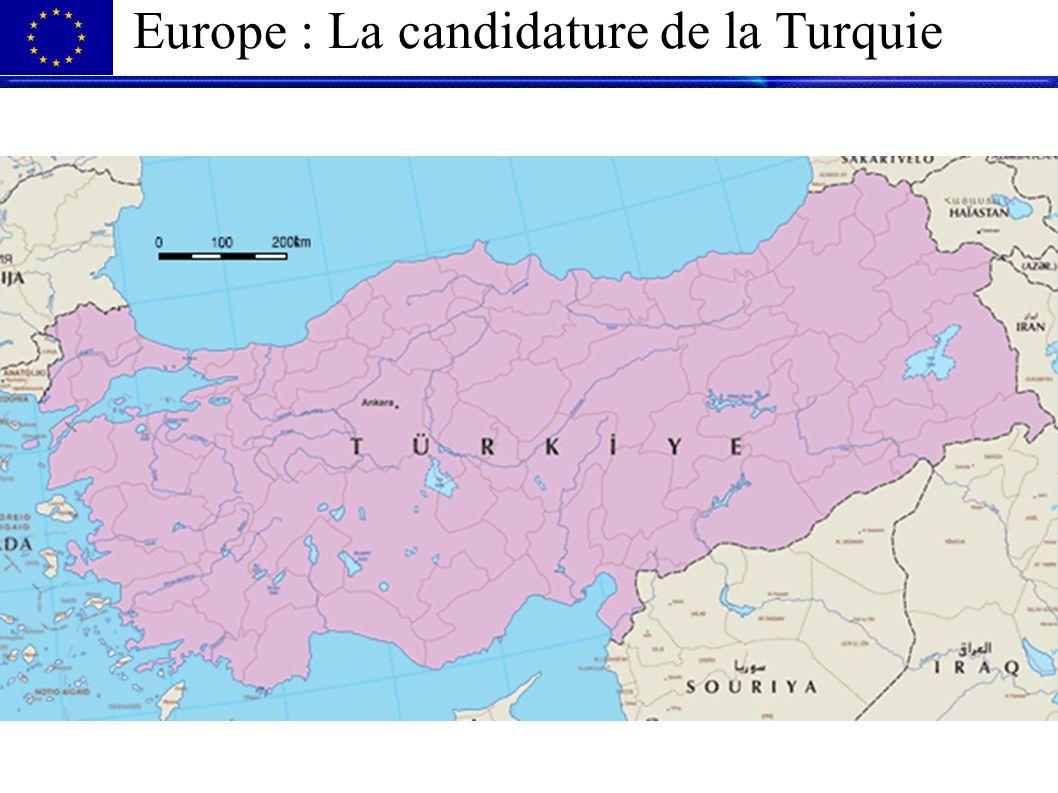 Europe : La candidature de la Turquie