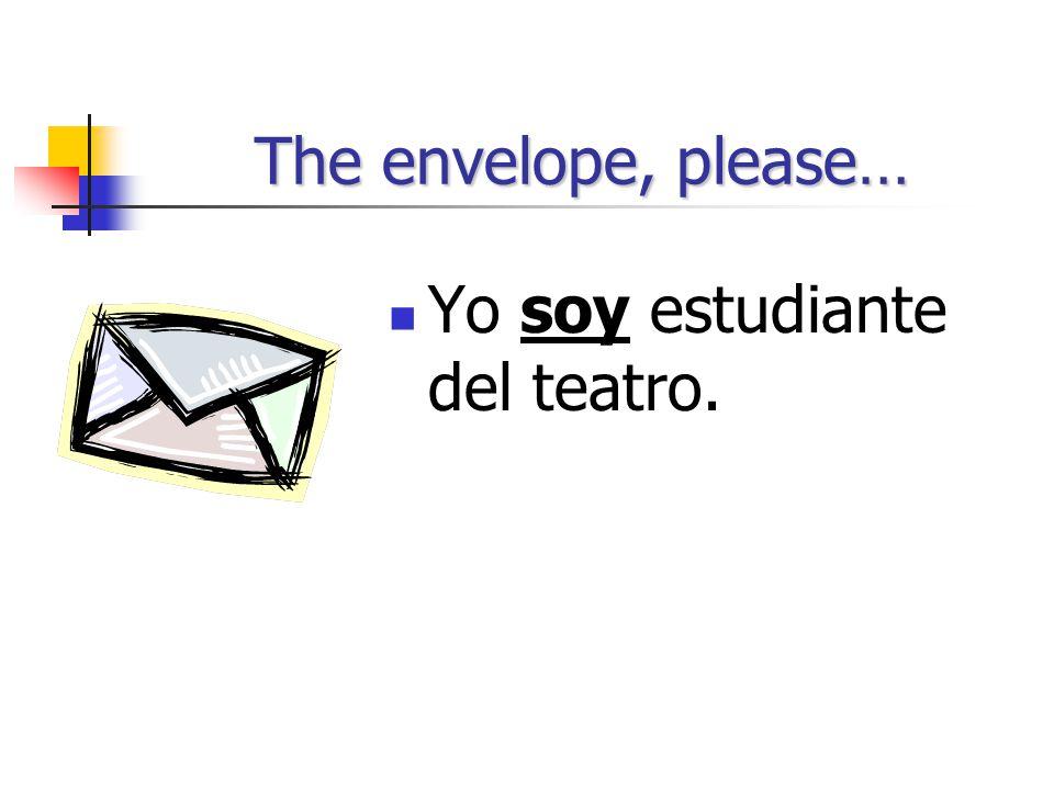 "La forma correcta de ""ser"" Yo ______ estudiante del teatro. I am a student of the theater."