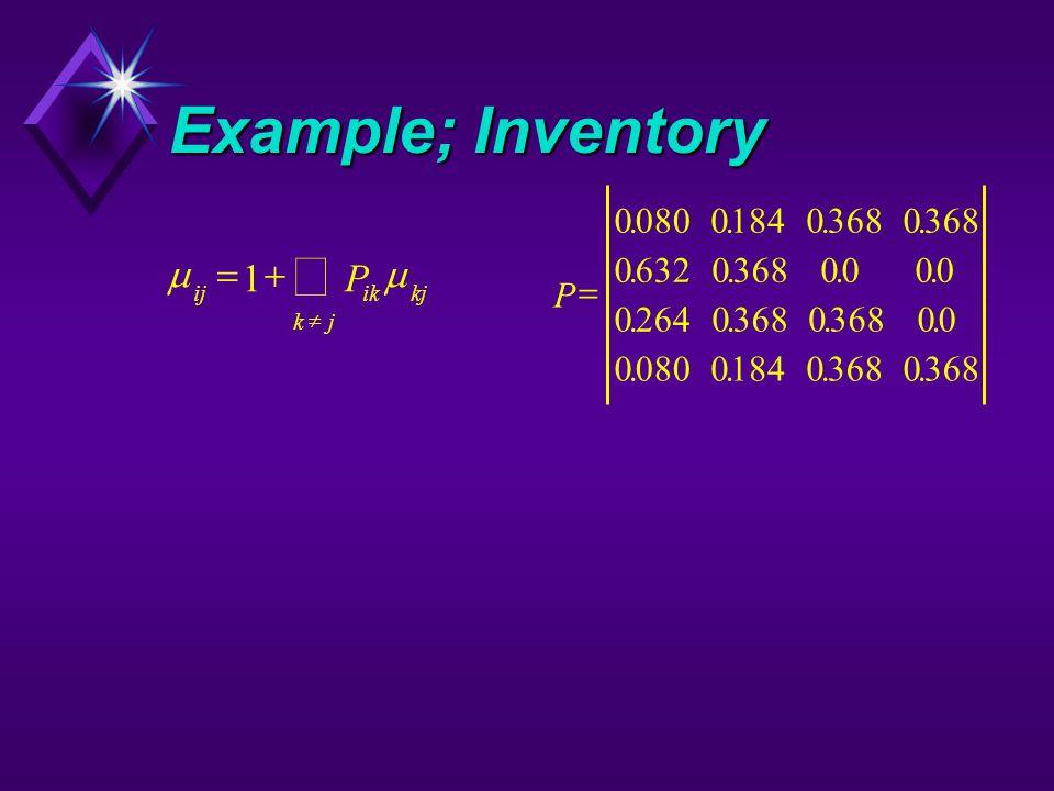 Example; Inventory  ijikkj kj P    1 P  0080018403680 063203680000 026403680 00 0080018403680................
