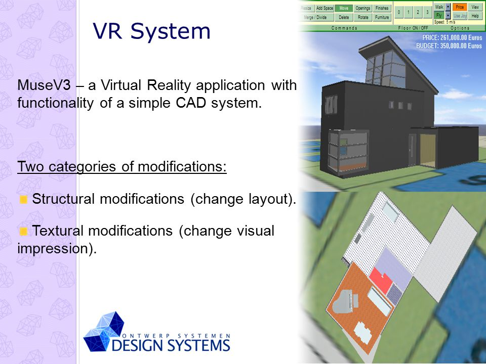 Eindhoven Technische Universiteit VR System MuseV3 – a Virtual Reality application with functionality of a simple CAD system.