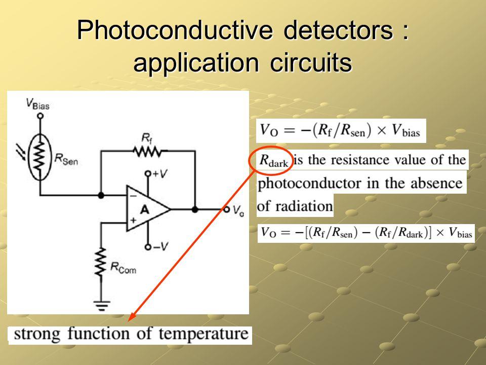 Photoconductive detectors : application circuits