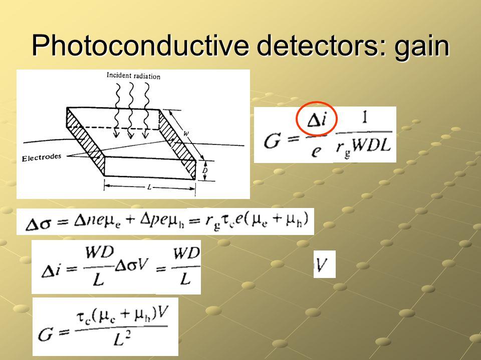 Photoconductive detectors: gain