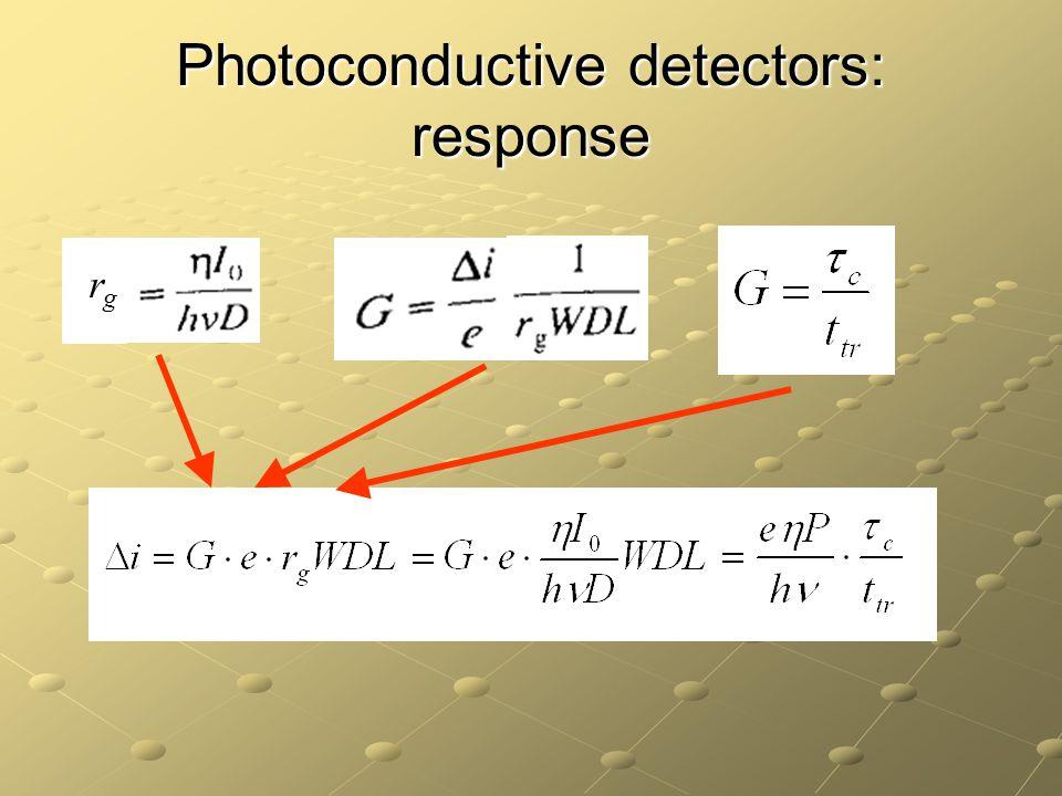 Photoconductive detectors: response rgrg