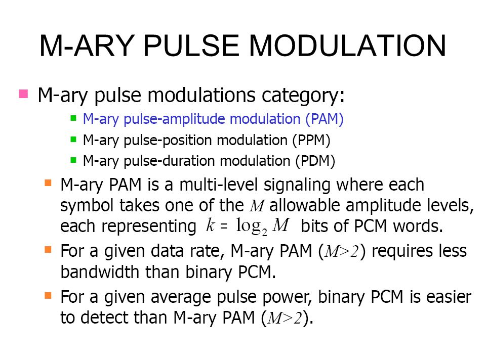 M-ARY PULSE MODULATION