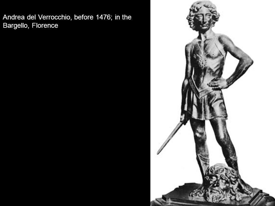 Andrea del Verrocchio, before 1476; in the Bargello, Florence