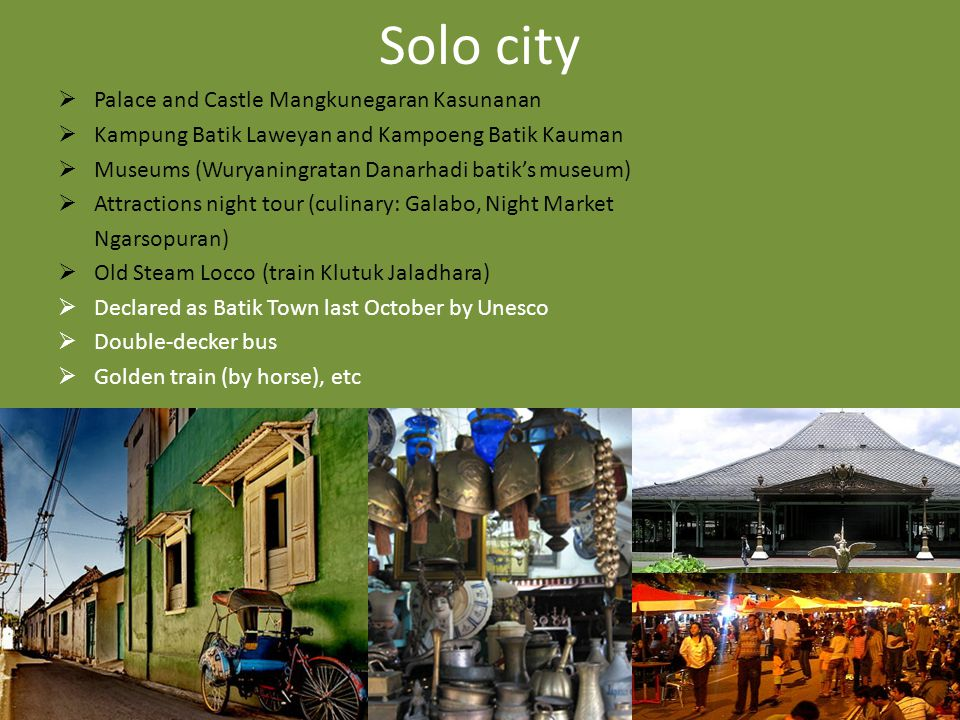 Klaten district  Plaosan and Prambanan Temple  Pottery Village Melikan  Weaving Industry Centers  Sugar Museum 30 minutes Solo