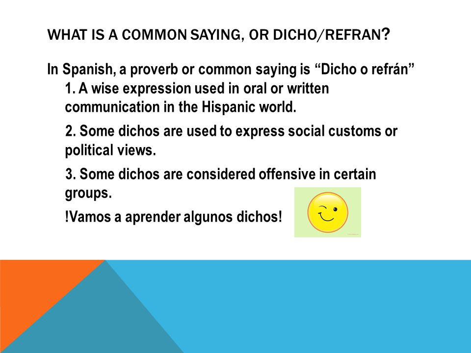 DICHOS COMMON SAYINGS OR PROVERBS SPANISH REFRANES OR DICHOS